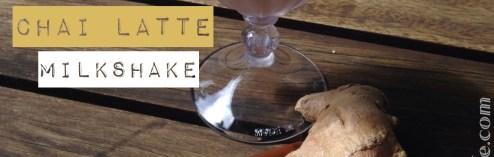 Shake Your Way Back to School:  Chai Latté Milkshake (Recipe)