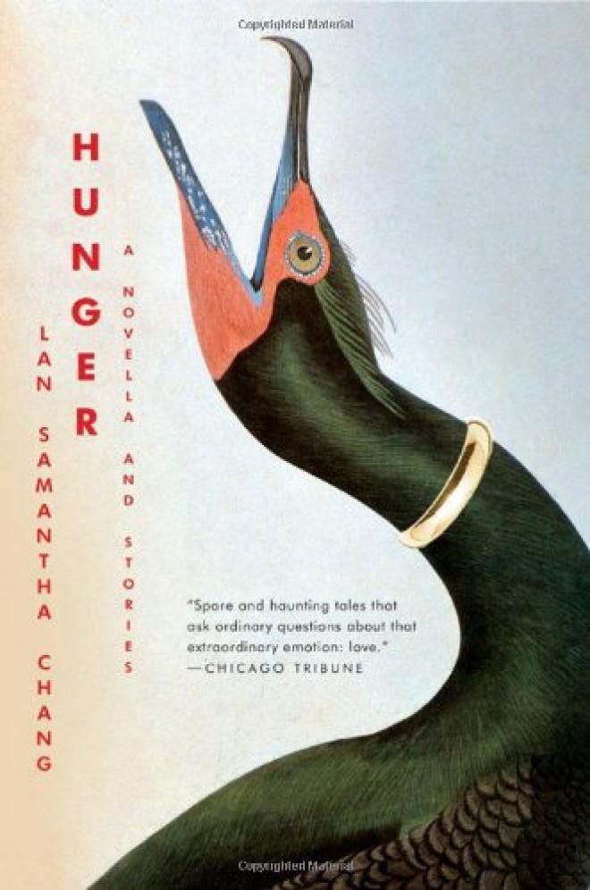 Lan Samantha Chang, Hunger: A Novella and Stories