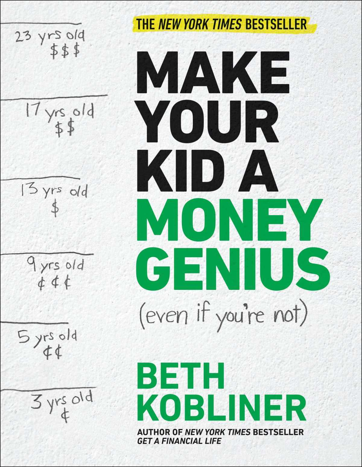 Beth Kobliner - Make Your Kid a Money Genius (Even If You're Not)