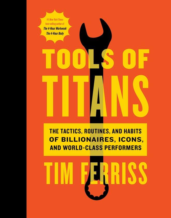 Tim Ferriss, Tools of Titans