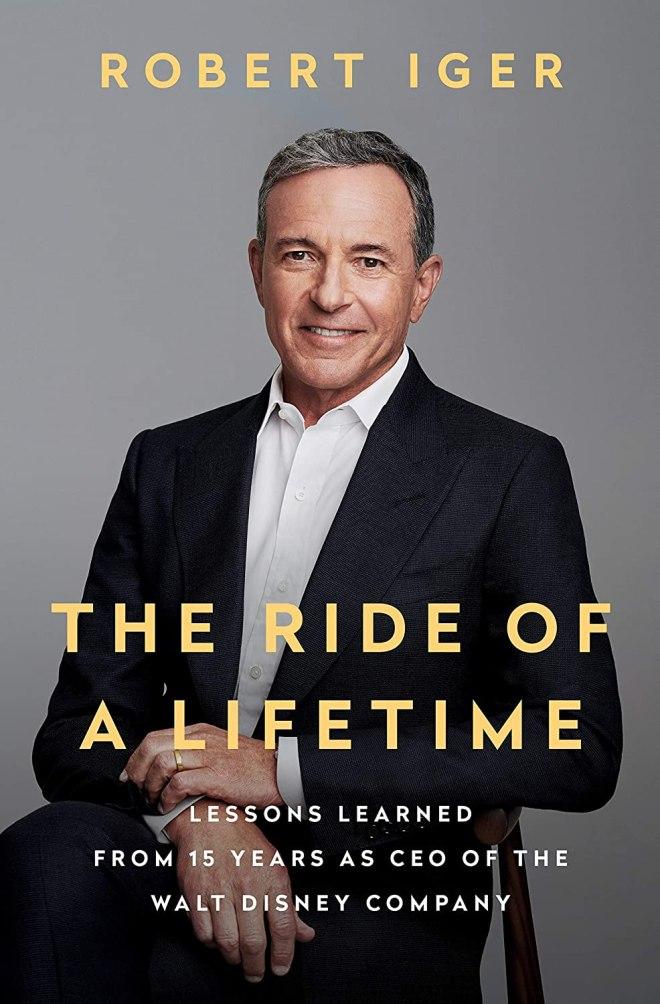 The Ride of Lifetime (avtor Robert Iger)