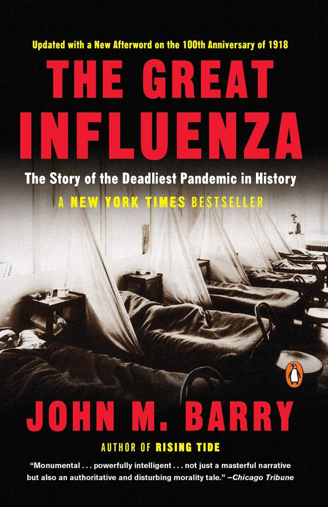 The Great Influenza, John M. Barry