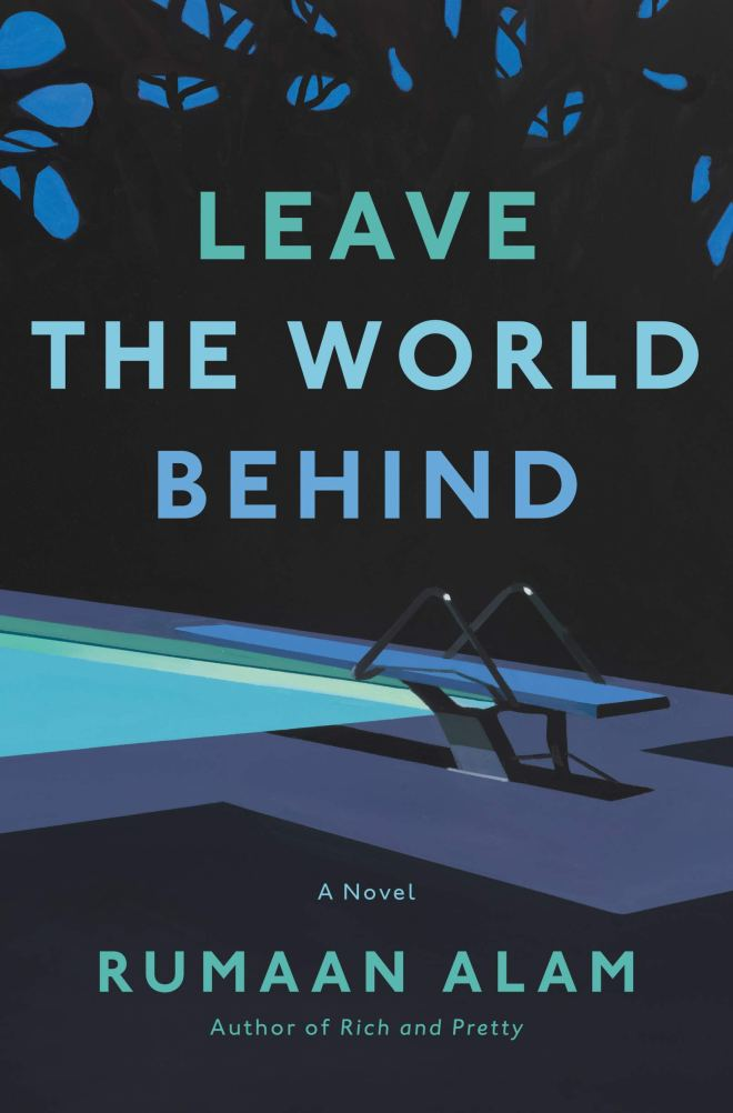 Rumaan Alam: Leave the World Behind