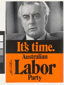 """""""It's Time"""", Labor's successful ad campaign in 1972."""