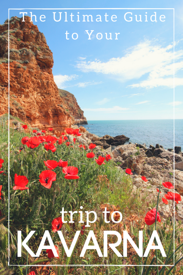 Ultimate Guide to Your trip to Kavarna
