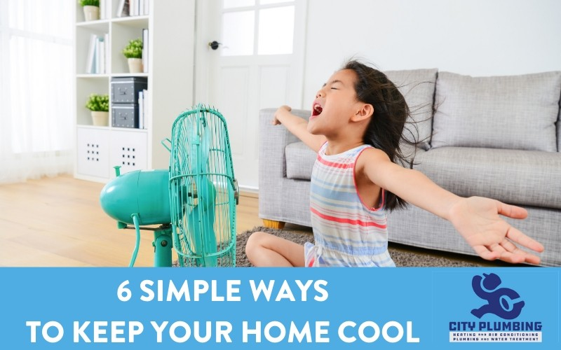Keep Your Home Cool with a well-placed, energy-efficient fan