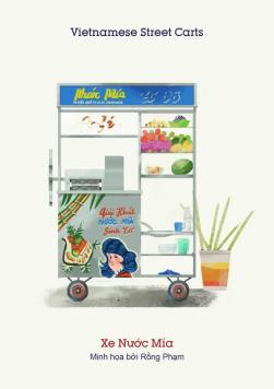 Xe nước mía (Sugarcane juice cart) - Sugarcanes are so abundant and sweet in Vietnam don't miss out on this refreshing drink. Also a recommendation, ask for sugarcane with lime or even better, kumquat (say tắc /tuck/ when you are in South Vietnam)