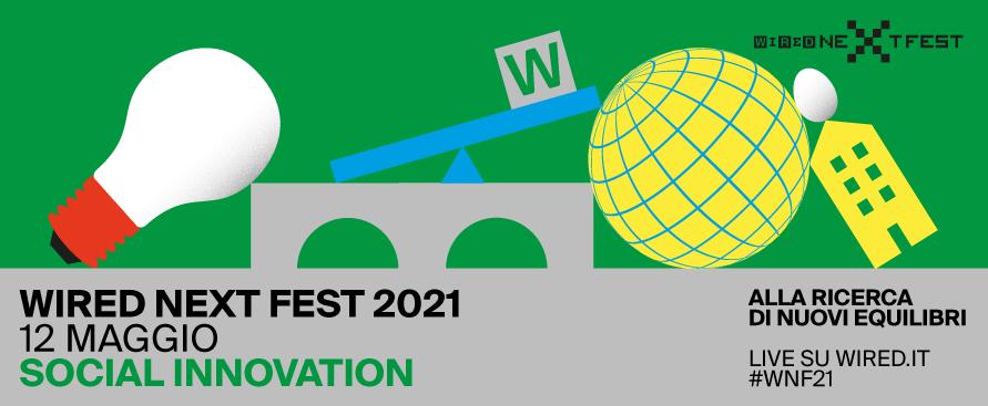 il-wired-next-fest-torna-il-12-maggio-con-la-social-innovation