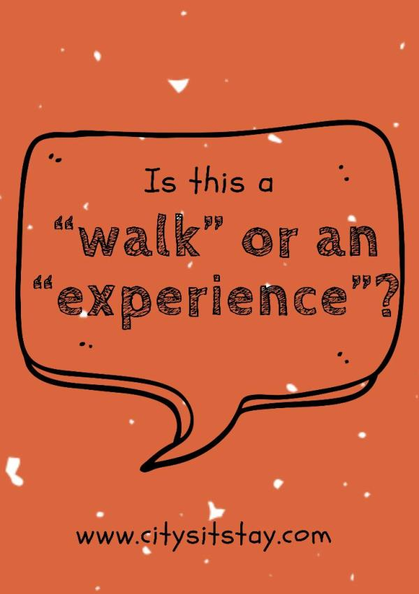 Dog Walk or Experience? Which One Is It?