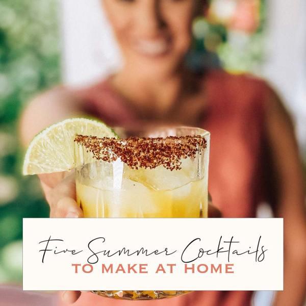 Summer Cocktails at Home