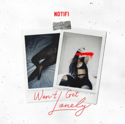 "Notifi drops his debut video for his dark romantic single ""Won't Get Lonely"""