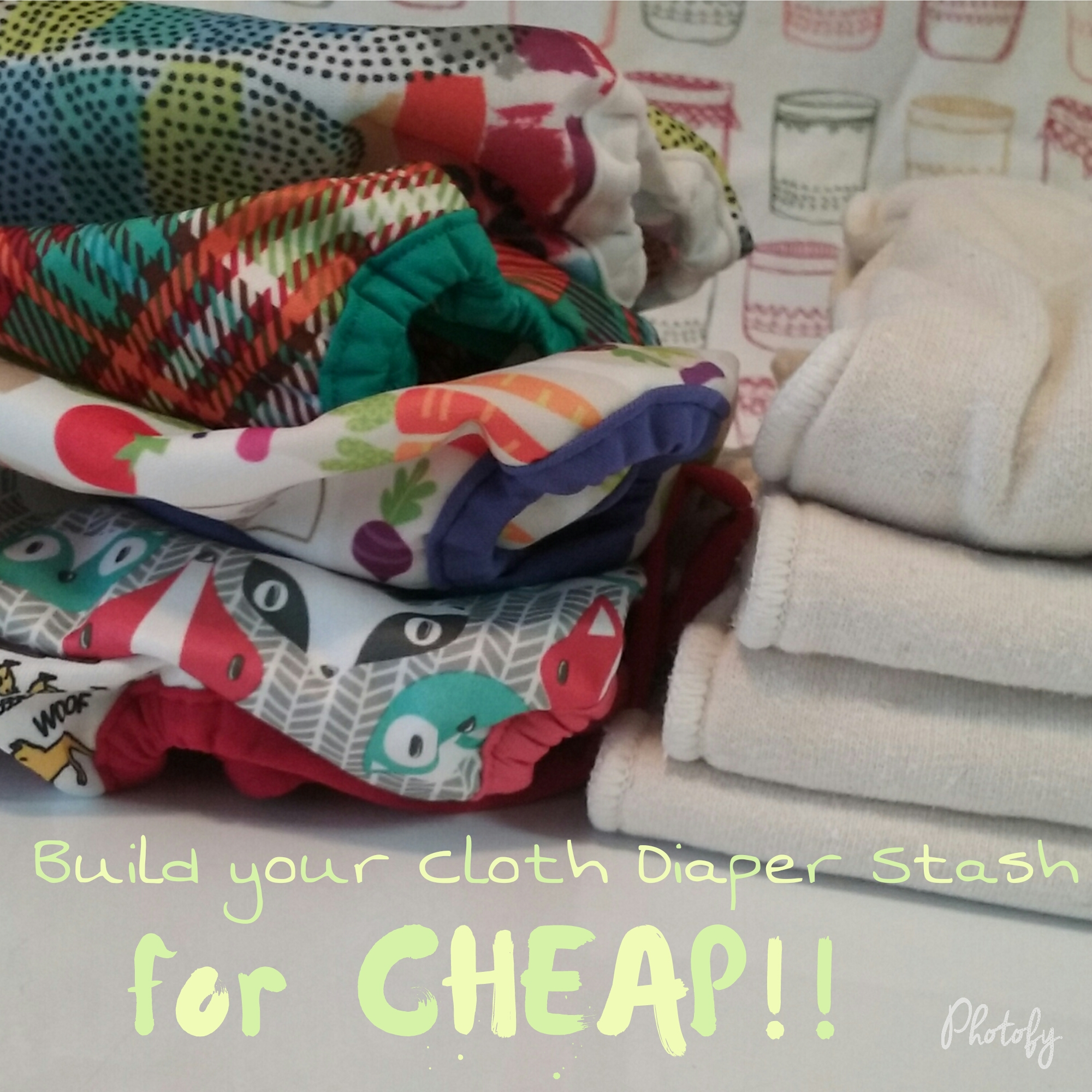 Building your Cloth Diaper Stash for CHEAP!