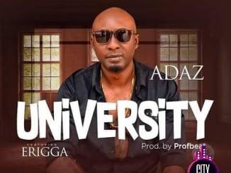 Adaz ft. Erigga — University
