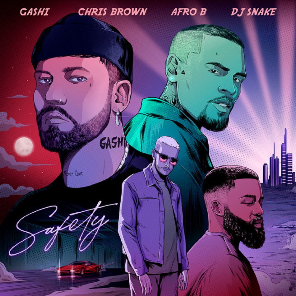 [Mp3] GASHI ft. Chris Brown, Afro B, DJ Snake – Safety 2020