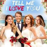 Download Tell Me I Love You (2020)