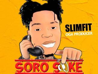 Slimfit – Soro Soke Instrumental