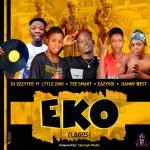 DJ Ozzytee ft. Little Zino x Tee Smart x Eazyboi & Danny West — Eko (Lagos)