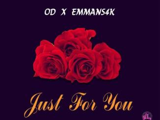 OD x Emmans4k — Just For You