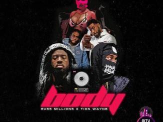 Tion Wayne x Russ Millions — Body Remix