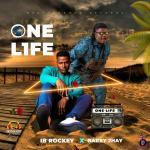 IB Rockey ft. Barry Jhay – One Life