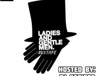 DJ Eazi007 — Ladies And Gentlemen Mix