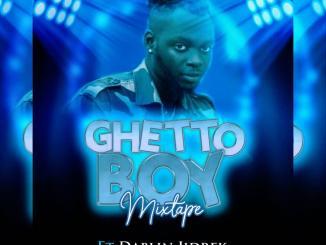 DJ Gbayor ft. Dablin Jidrek — Ghetto Boy Mix