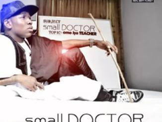 Small Doctor — Omo Iya Teacher Complete Album