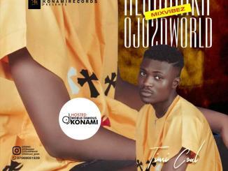 WF DJ Konami — Alubarika Ojo2dworld Mixvibez