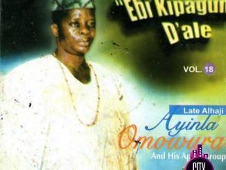Ayinla Omowura — Ebi Kipagun Dale Ajasa Sansaliu Owo Laso Oge Bojo Ori Se Nle Si Kosogodo Tio Gbe Rin Mi