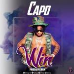 Capo — Win + Oloore Mi + True Story (Prod. Dycrux)