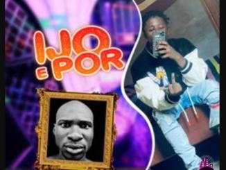 DJ Double Kay — Ijo E Por ft. Bhadboi Kinda