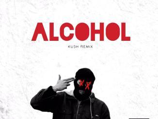 DJ Kush Joeboy — Alcohol KU3H Remix