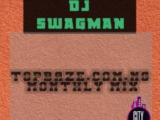 Dj Swagman Tgpbaze.com .ng Monthly Mix
