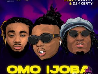 Donnish — Omo Ijoba Remix ft. Idowest DJ 4kerty
