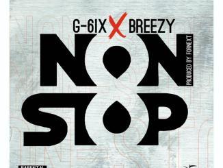 G 6ix ft. Breezy — Non Stop Prod. Fornext