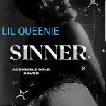 Lil Queenie — Sinner (Cover)