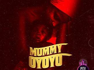 Oluwacoded — Mummy Oyoyo ft. Lamba kay