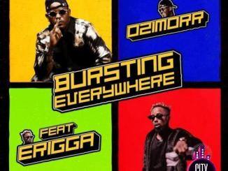Ozimorr ft. Erigga – Bursting Everywhere