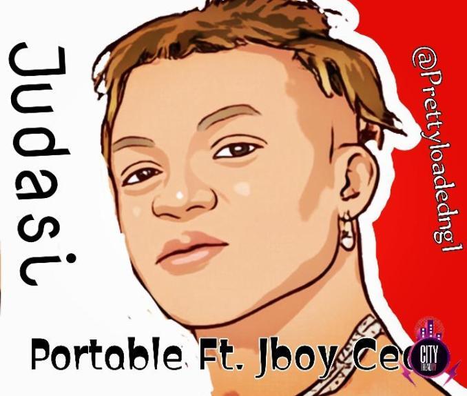 Portable ft. Jboy CEO — Judasi