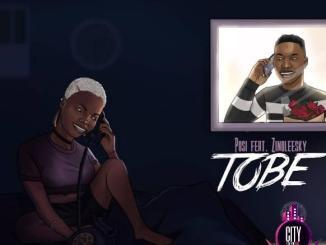 Posi ft. Zinoleesky — Tobe