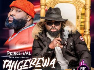 Prince Val — Tangerewa ft. Slow Dog