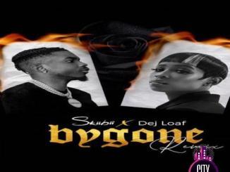 Skiibii ft. Dej Loaf — Bygone Remix