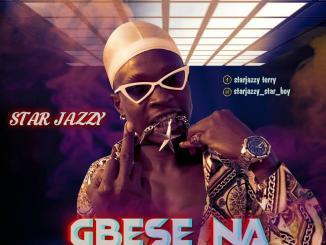 Star Jazzy — Gbese Na