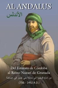 Del Emirato de Córdoba al Reino Nazarí de Granada
