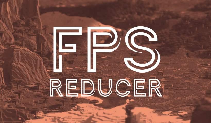 Reductor FPS - Mod - 1.7.10 → 1.16.5 • Minecraft.fr