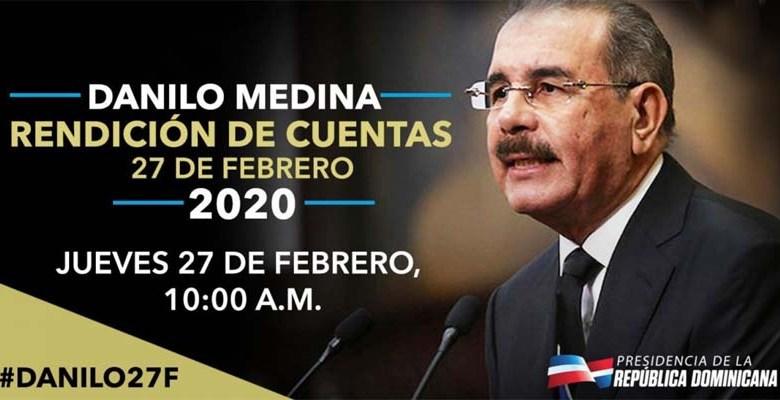 Danilo Medina, Rendición de Cuentas 27 Febrero 2020
