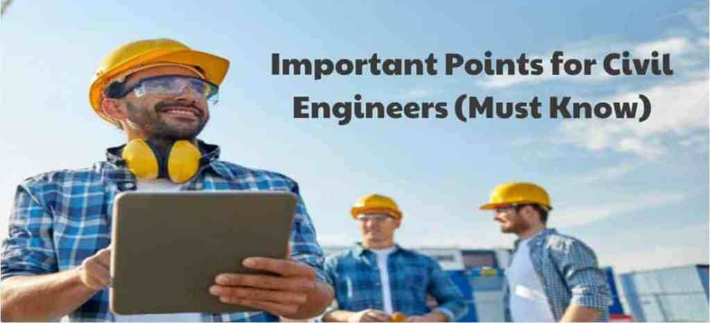 Important point for civil engineers