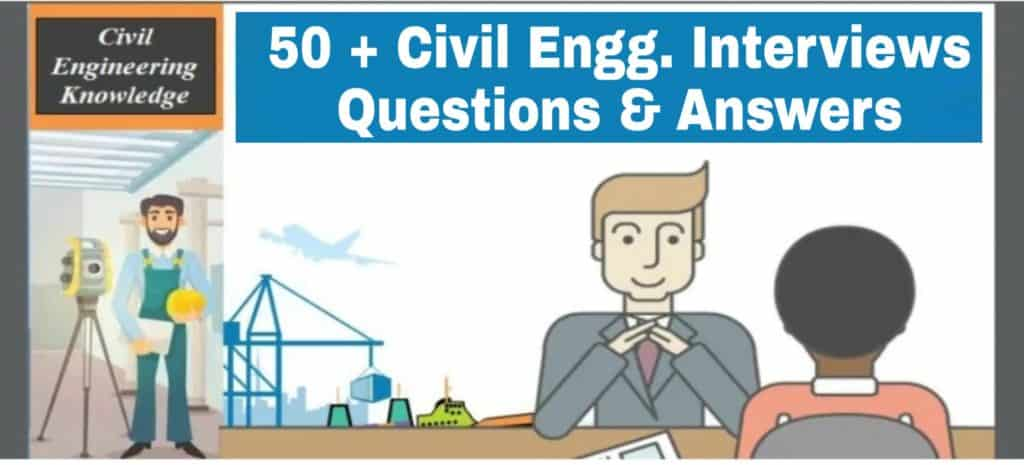 175 Civil Engineering Interview Question and Answers (PDF)