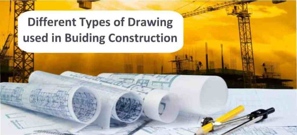 Types of drawings in construction
