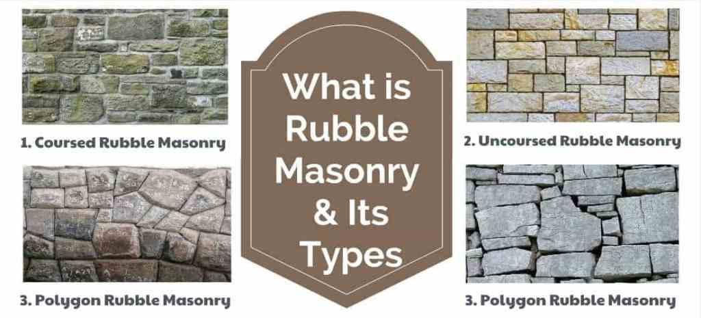 Rubble Masony and its types